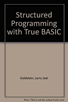 Structured Programming With True Basic 0138550085 Book Cover