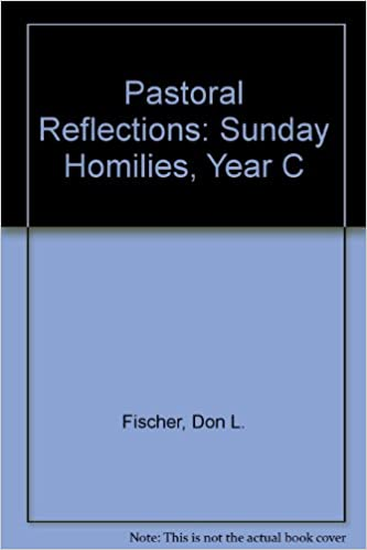 Book Pastoral Reflections: Sunday Homilies, Year C