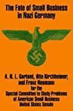 The Fate of Small Business in Nazi Germany, A. R. L Gurland and United States Senate, 1410208427