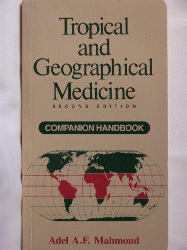 Tropical and Geographical Medicine: Companion Handbook (Companion handbooks series)
