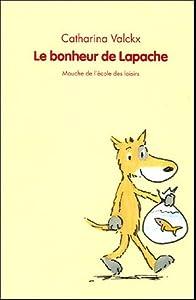 """Afficher """"Le bonheur de Lapache"""""""