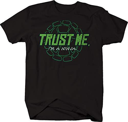 Trust me I'm a Ninja Fighting Turtles Shell Nerd Tshirt Men 4XL Jet Black]()