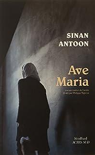 Ave Maria, Antoon, Sinan
