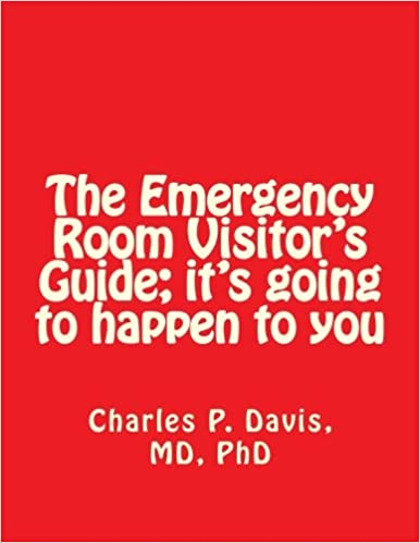 Book The Emergency Room Visitor's Guide; It's Going to Happen to You