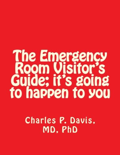 The Emergency Room Visitor's Guide; it's going to happen to you