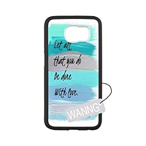 Let All That You Do Be Done With Love Samsung Galaxy S6 DIY Case, Let All That You Do Be Done With Love Custom Case for Samsung Galaxy S6 at WANNG