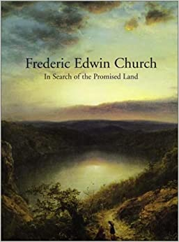 Book In Search of the Promised Land: Paintings by Frederic Edwin Church