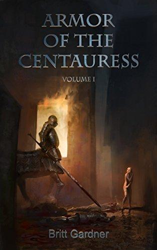 Armor of the Centauress: Volume I