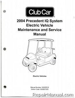102397619 2004 club car precedent iq system electric vehicle rh amazon com 2004 Club Car Rear Brakes 2004 Club Car Precedent