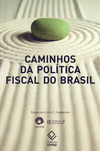 Caminhos da política fiscal do Brasil