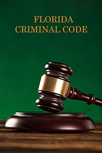 Florida Criminal Code (English Edition)