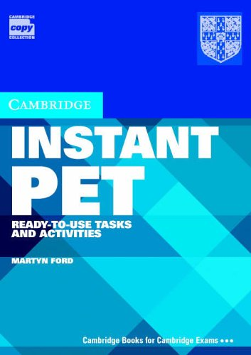 Instant PET Book and Audio CD Pack: Ready-to-Use Tasks and Activities (Cambridge Copy Collection)