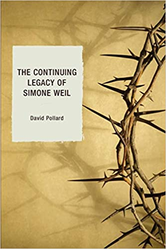 The Continuing Legacy of Simone Weil
