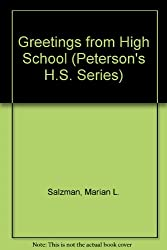 Greetings from High School (Peterson's H.S. Series)