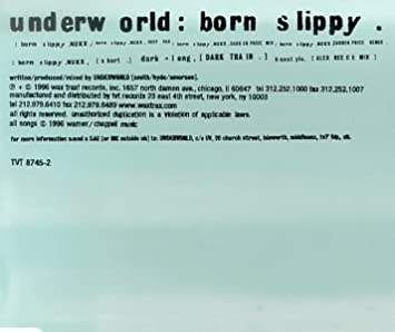 underworld born slippy nuxx free mp3 download