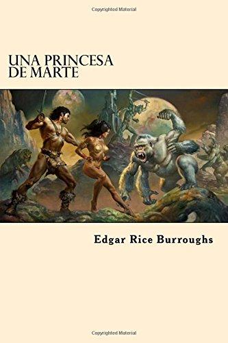 Una Princesa de Marte (Spanish Edition)