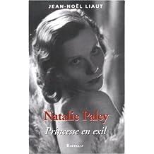 Nathalie Paley: Princesse en exil
