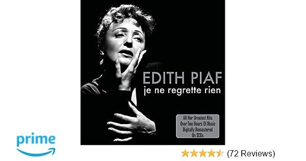 a1eadd6f6b6b Edith Piaf - Je Ne Regrette Rien - Amazon.com Music