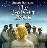 Bernard Herrmann: The Twilight Zone (Television Series Score Re-recording)