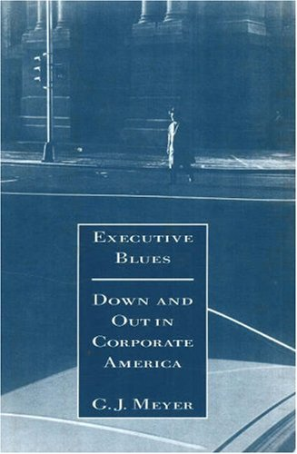 Executive Blues: Down and Out in Corporate America - Executive Blue Gem
