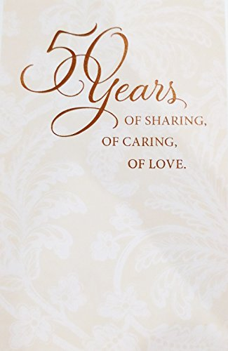- 50 Years of Marriage - Celebrate Your 50th / Golden Anniversary - Greeting Card -
