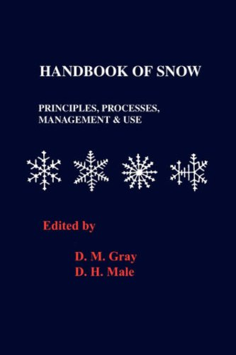 Handbook of Snow: Principles, Processes, Management and Use