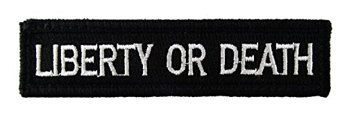Liberty or Death Tactical Velcro Fully Embroidered Morale Tags Patch 1x4 (Black and White)