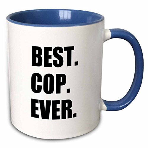 3dRose 179770_6 Best Cop Ever - Fun Text Gifts For Worlds Greatest Police Officer Two Tone Mug, 11 oz, Blue
