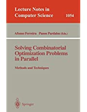 Solving Combinatorial Optimization Problems in Parallel Methods and Techniques