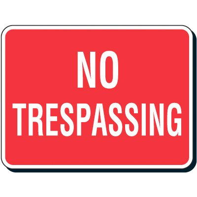Engineer-Grade Reflective Steel Reflective Parking Lot Sign - No Trespassing - 18