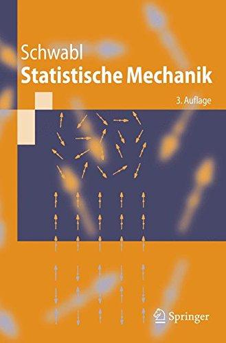 Statistische Mechanik (Springer-Lehrbuch) (German Edition)