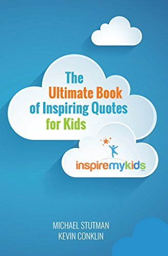 The Ultimate Book Of Inspiring Quotes For Kids Kindle Edition By Magnificent Quotes Kids