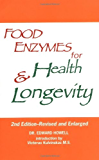 Food Enzymes for Health & Longevity