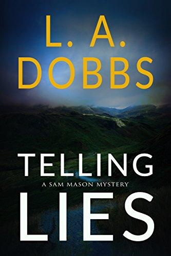 Telling Lies (A Sam Mason Mystery Book 1) by [Dobbs, L. A.]