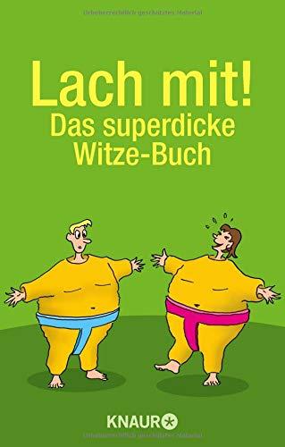 Lach mit!: Das superdicke Witze-Buch