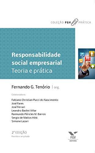 Responsabilidade social empresarial: teoria e prática