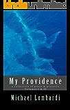 My Providence | Volumes I & II