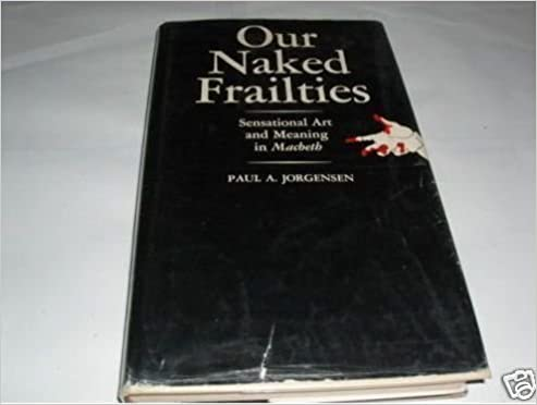 We have our naked frailties