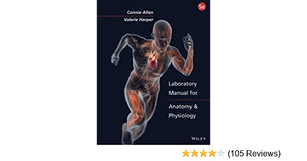 laboratory manual for anatomy and physiology 5th edition 5 connie