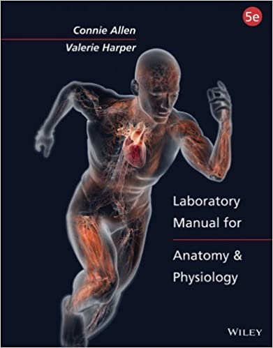 Laboratory Manual for Anatomy and Physiology, 5th Edition 5, Connie ...