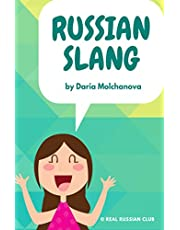Russian slang: Everyday Russian phrases for foreigners