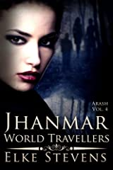 Arash 4 Jhanmar - World Travellers (Volume 4) Paperback
