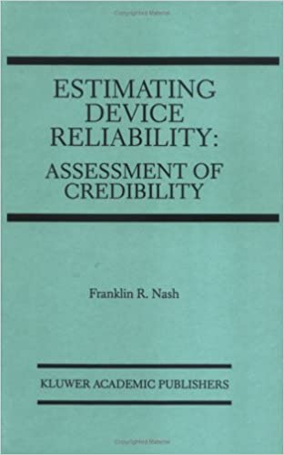 Book Estimating Device Reliability: Assessment of Credibility (The Springer International Series in Engineering and Computer Science)