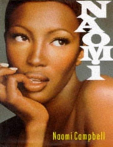 Naomi By Naomi Campbell  1996 08 01