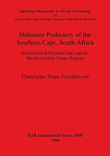 Holocene Prehistory of the Southern Cape, South Africa (BAR International Series)