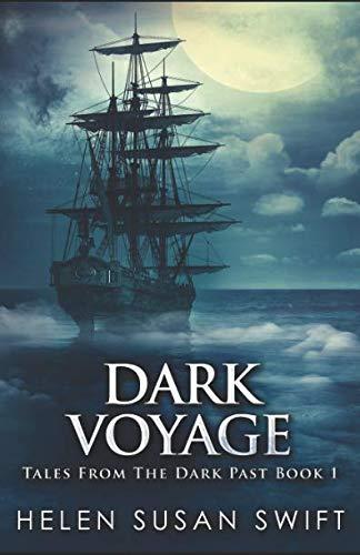 Dark Voyage (Tales From The Dark Past)