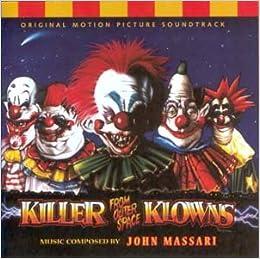 Amazon Killer Klowns From Outer Space John Massari Books