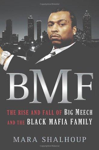 E.B.O.O.K BMF: The Rise and Fall of Big Meech and the Black Mafia Family Z.I.P