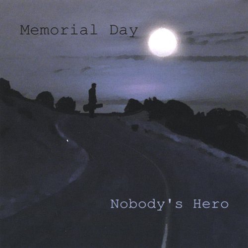 Nobody's Hero [Explicit] By Memorial Day On Amazon Music