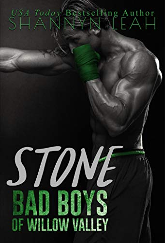 - Stone (Bad Boys of Willow Valley Book 2)